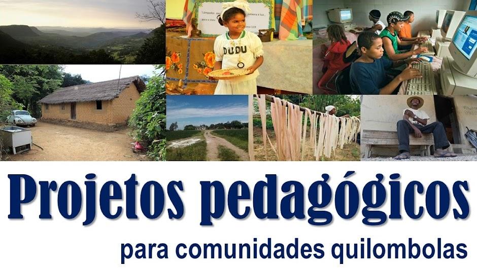 Projetos pedagógicos para comunidades quilombolas