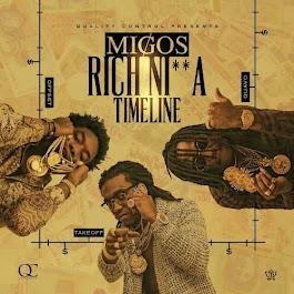 """Migos """"Rich Nigga Timeline"""""""