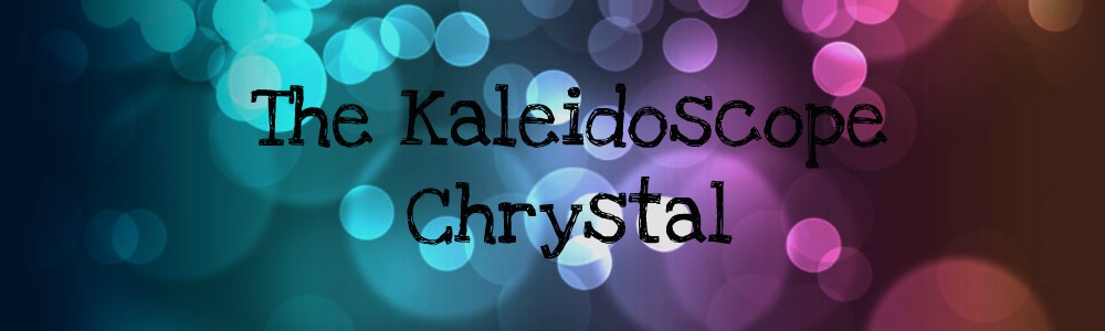 The Kaleidoscope Chrystal