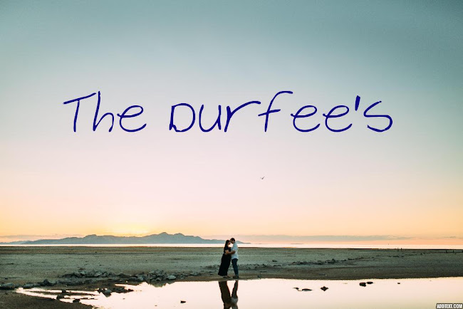 The Durfee's
