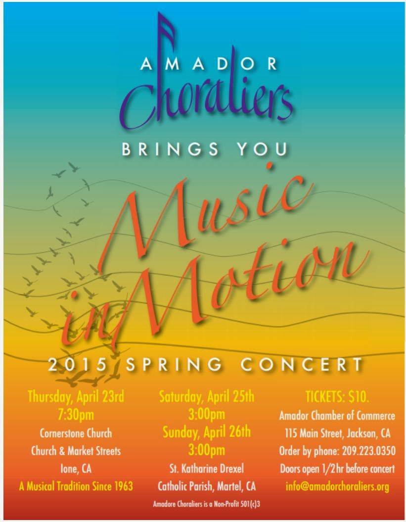 """Amador Choraliers' """"Music In Motion"""" - April 23-26"""