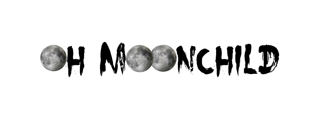 Oh Moonchild