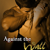 Against the Wall by Rebecca Zanetti- Six Sentence Bookish Thoughts