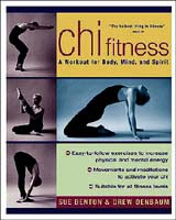 Chi Fitness: A Workout for Body, Mind and Spirit