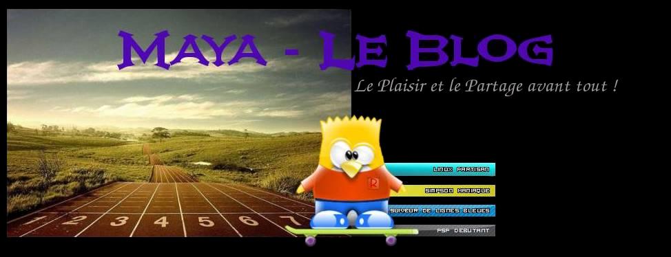 MAYA Le Blog