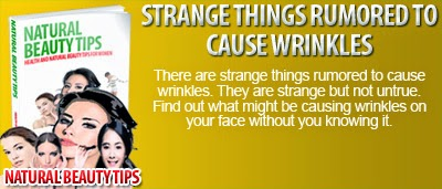 Cause Wrinkles - Strange Things Rumored to Cause Wrinkles