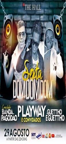 A Sexta DOM DOM DOM