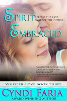 SPIRIT EMBRACED by Cyndi Faria