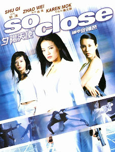 Poster Of So Close (2002) In Hindi English Dual Audio 300MB Compressed Small Size Pc Movie Free Download Only At worldfree4u.com