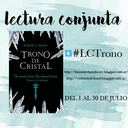Lectura Conjunta Trono de Cristal