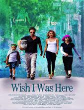 Ojalá estuviera aquí ( Wish I Was Here) (2014)