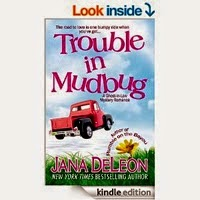 FREE: Trouble in Mudbug by Jana DeLeon