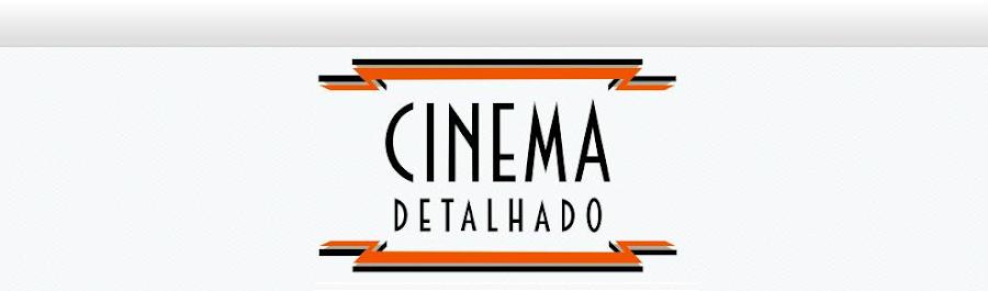 Cinema Detalhado