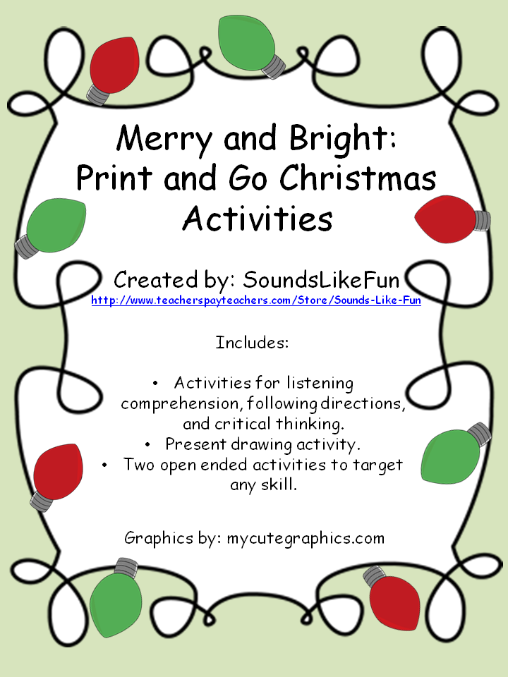 http://www.teacherspayteachers.com/Product/Print-and-Go-Christmas-Activities-Merry-and-Bright-1604628