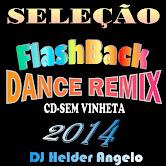 SELEÇÃO FLASH BACK DANCE REMIX CD-SEM VINHETAS