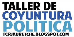 TALLER DE COYUNTURA POLÍTICA