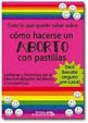 cmo hacerse un aborto con pastillas
