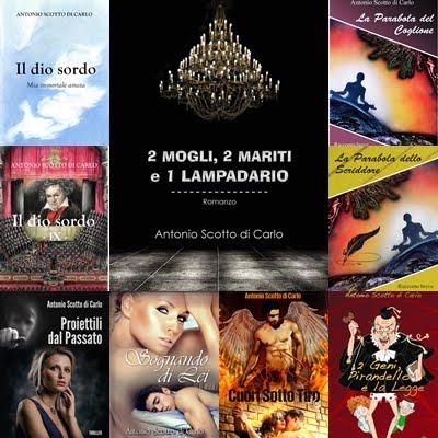 I Romanzi di Antonio Scotto di Carlo