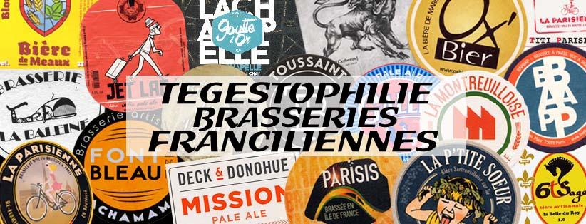 Tégestophilie brasseries franciliennes