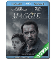 MAGGIE (2015) 1080P HD MKV ESPAÑOL LATINO
