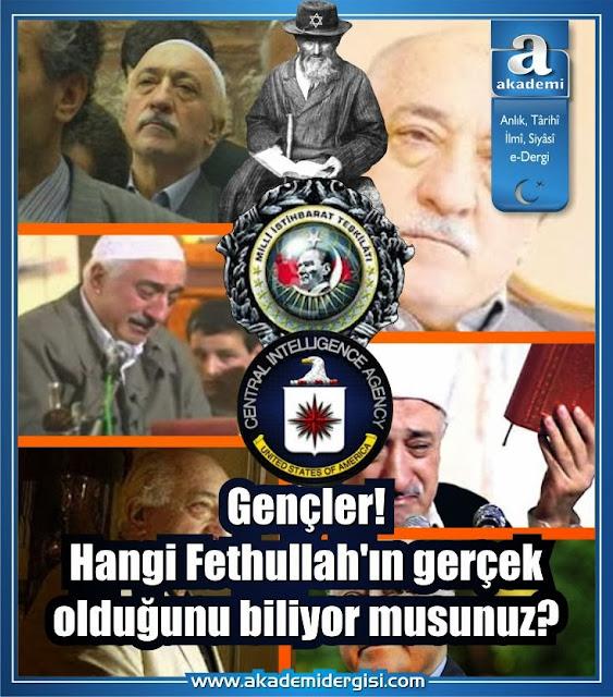 Gençler! Hangi Fehullah Gülen'in gerçek olduğunu biliyor musunuz?