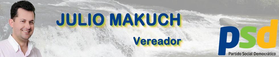 VEREADOR JÚLIO MAKUCH