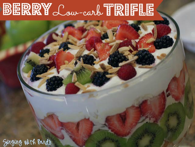 Berry Low-carb Trifle  @singingwithbirds.com