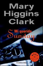 Mi querida Sunday (Mary Higgins Clark) (2014) [Latino]