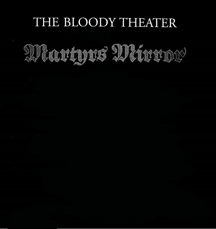 #MARTYRMIRRORS