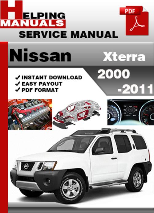 nissan xterra 2000 2011 factory service manual rh achanrepair blogspot com Nissan Owners Manuals 2001 Nissan Quest Problems