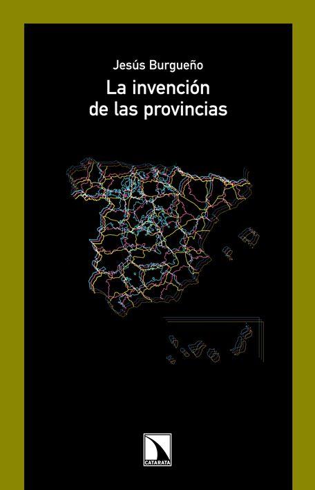 La invencion de las provincias