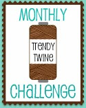 Monthly Trendy Twine Challenge