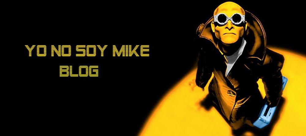 Yo NO soy Mike