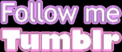Follow me! ♡