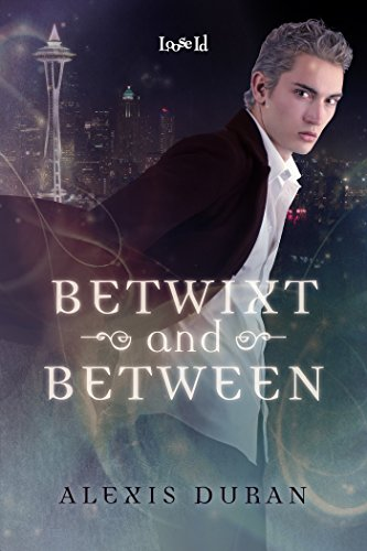 Betwixt and Between (Edge of Night Book 1)