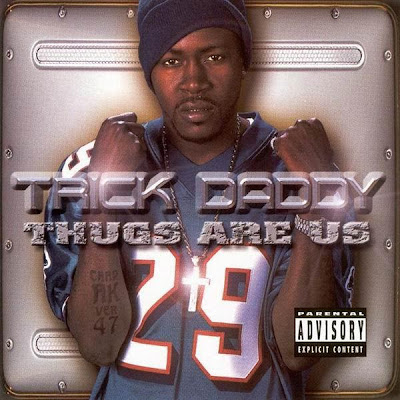 Trick Daddy – Thugs Are Us (CD) (2001) (FLAC + 320 kbps)