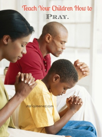 Things to teach your kids about prayer. How to pray.