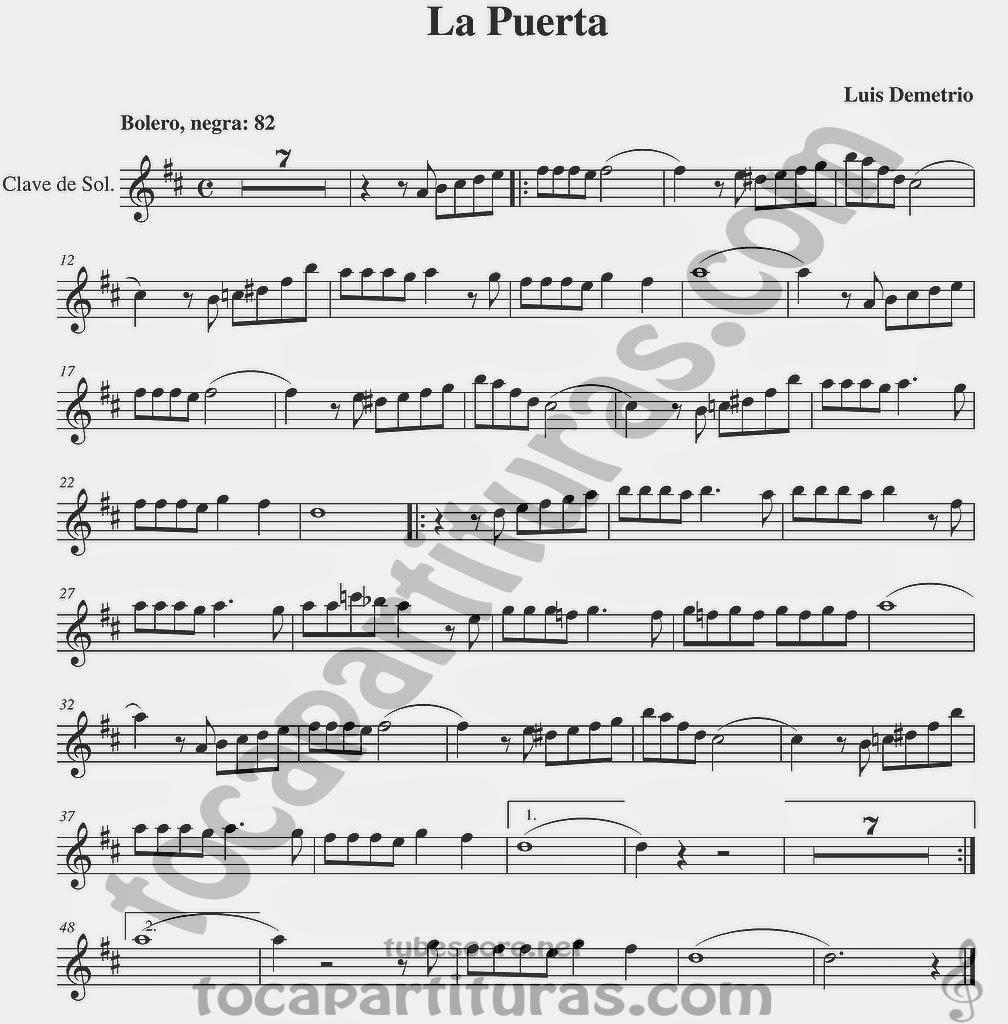 La Puerta Bolero Partituras en Clave de Sol Partitura de Flauta, Violín, Saxo Alto, Oboe, Trompeta, Saxofón Tenor, Soprano Sax, Clarinete, Trompeta, Cornos, Trompa, Barítono, Voz... Sheet Music in treble clef for violin, flute, alto saxophone, trumpet, clarinet, horn, flugelhorn, baritone, voice...