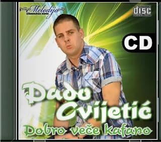 Narodna - Zabavna Muzika 2012 - Page 8 Dado+Cvijetic+-+Dobro+Vece+Kafano+(2012)