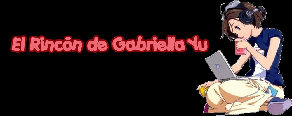 El Rincón de Gabriella Yu
