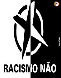 Não ao racismo.