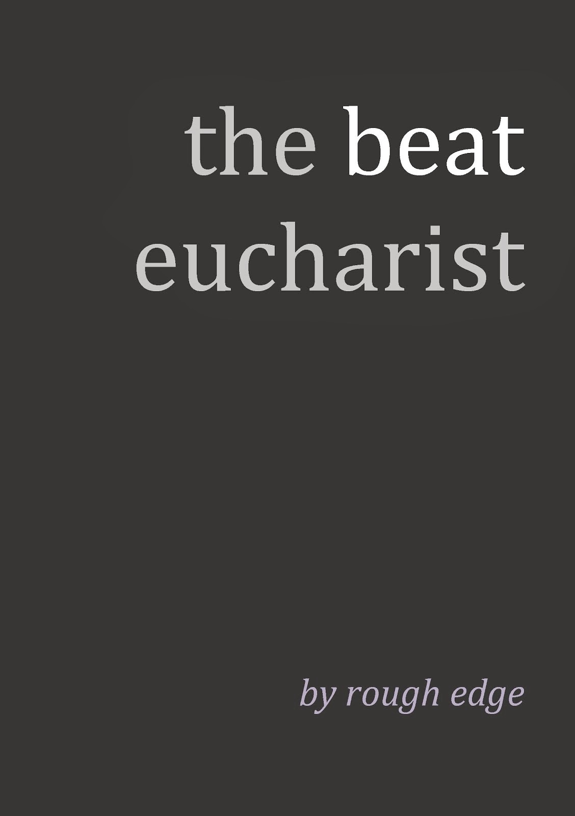 The Beat Eucharist