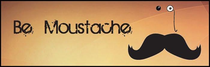 Be Moustache