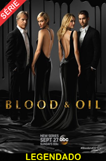 Assistir Blood & Oil Legendado