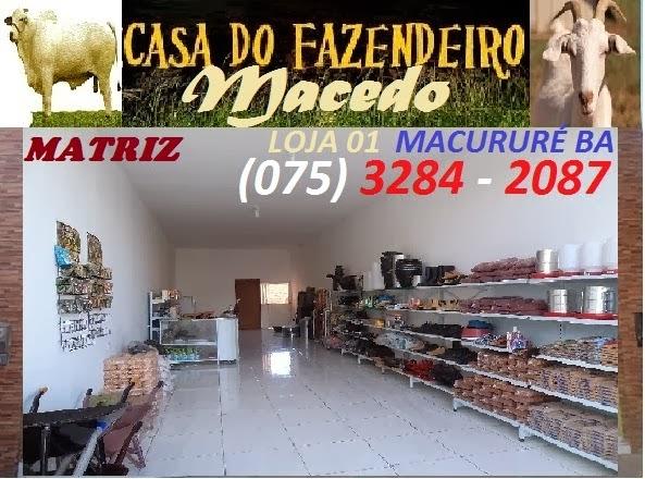 CASA DO FAZENDEIRO - MACURURÉ BA