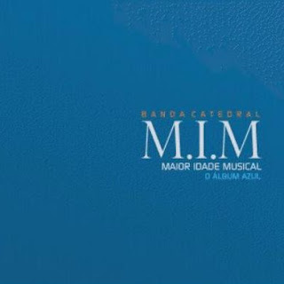 Catedral - M.I.M O lbum Azul