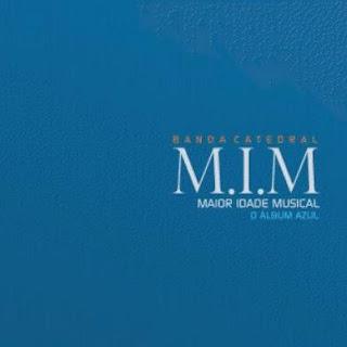 Catedral - M.I.M O Álbum Azul 2012