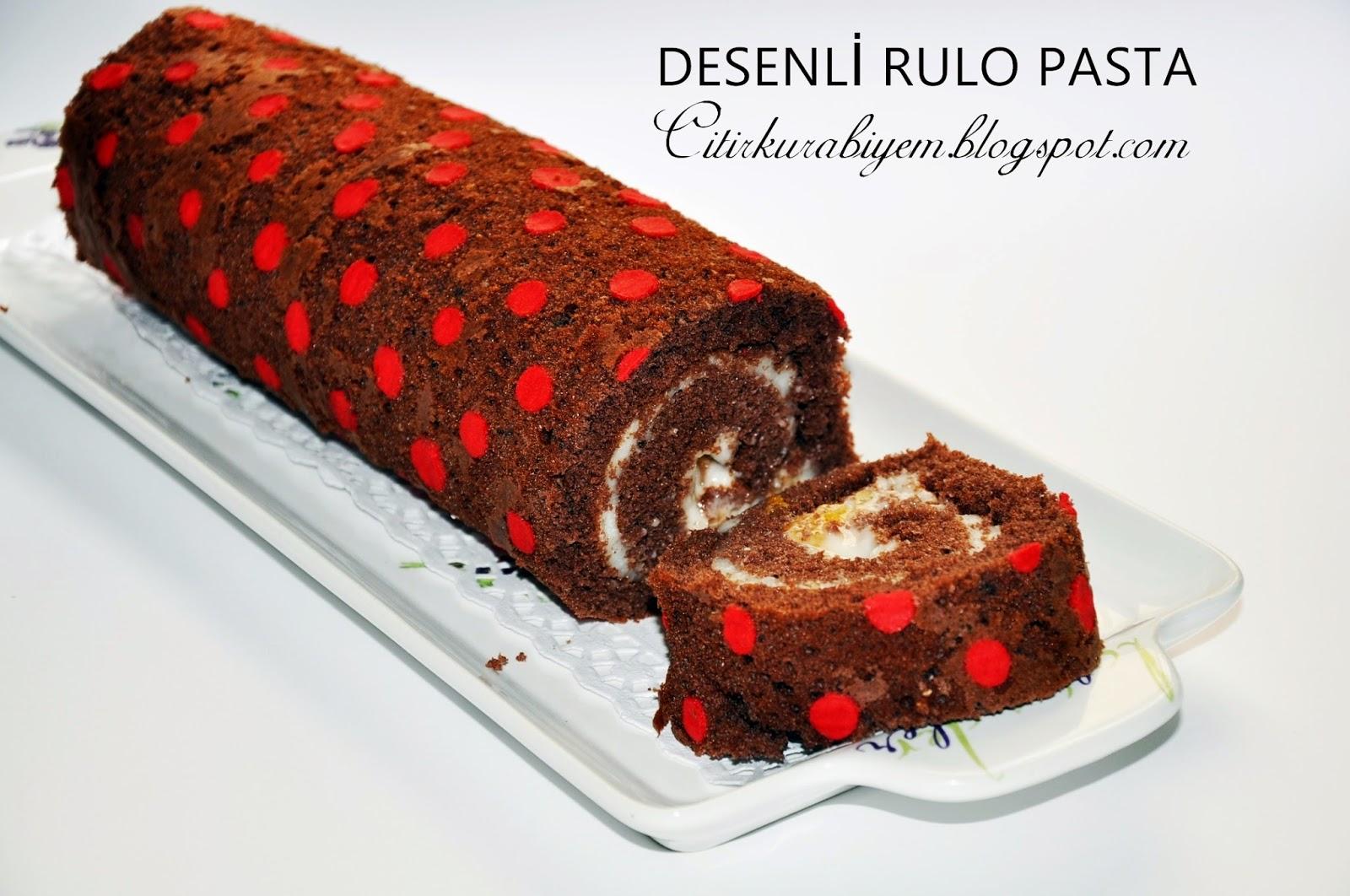 Desenli Rulo Pasta Tarifi Denenmiş Tarifi