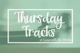 Thursday Tracks @ Gone with the Words