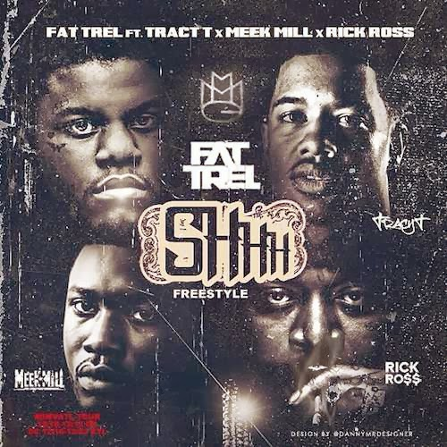 Fat Trel ft. Meek Mill, Rick Ross & Tracy T - Shhh (Remix)